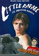 Little Rafael Vs Monster Cocks