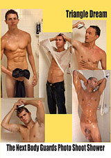 The Next Body Guards Photo Shoot Shower