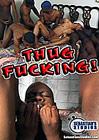 Thug Fucking