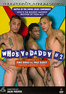 Who's Yo Daddy 2