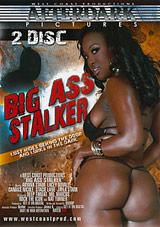 Big Ass Stalker
