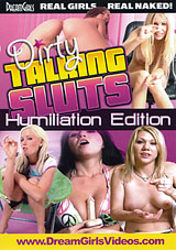 Dirty Talking Sluts: Humiliation Edition