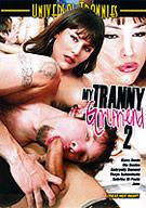 My Tranny Girlfriend 2