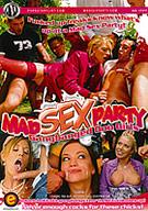 Mad Sex Party: Gangbanged Goo Girls