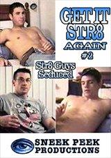 Get It Str8 Again 2