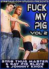 Fuck My Pig 2