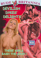 Devilish Dykes' Delights