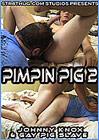 Pimpin Pig 2