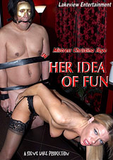 Her Idea Of Fun