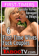 6 First-Time Wives Fuck Couples