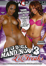 Big Dick Mandingo Lil Freaks 3