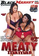 Meaty Mamas 2