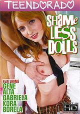 Shameless Dolls