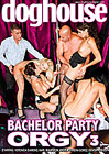 Bachelor Party Orgy 3