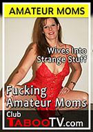 Fucking Amateur Moms