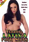 Young Latina Fuck Sluts