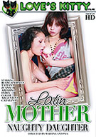 Latin Mother Naughty Daughter