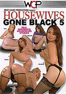 Housewives Gone Black 5