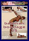 Badman Bondage 25