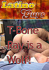 T-Bone Ray Is A Wolf