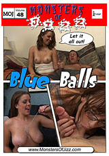Monsters Of Jizz 48: Blue Balls