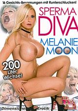 Sperma Diva: Melanie Moon