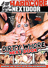 Dirty Whore Next Door