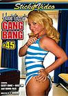 West Coast Gang Bang 45
