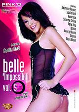 Belle Impossibili 5