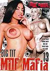 Big Tit Milf Mafia 13