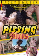Pissing Sluts