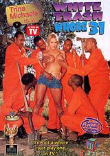 White Trash Whore 31: Trina Michaels