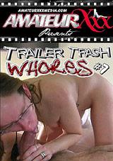 Trailer Trash Whores 7