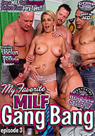 My Favorite MILF Gang Bang 3