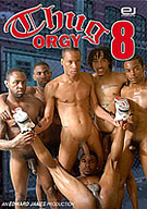 Thug Orgy 8