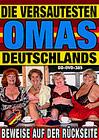 Die Versautesten Omas Deutschlands