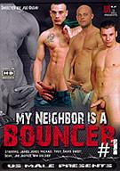 My Neighbor Is A Bouncer