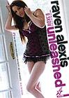 Raven Alexis Unleashed