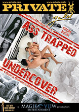 Private Gold 123: Ass Trapped Undercover