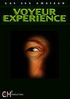 Voyeur Experience
