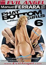 Phat Bottom Girls 6