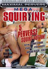 Mega Squirting
