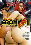 Round Ebony Ass 11