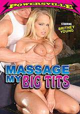 Massage My Big Tits: Brittany Young
