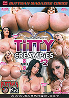 Titty Creampies 2