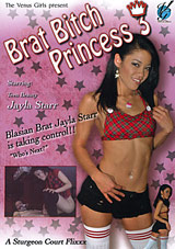 Brat Bitch Princess 3