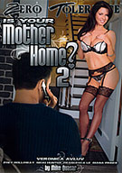 Is Your Mother Home 2