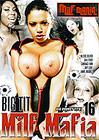 Big Tit Milf Mafia 16