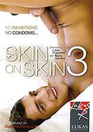 Skin On Skin 3