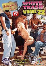 White Trash Whore 32: Georgia X Is A
